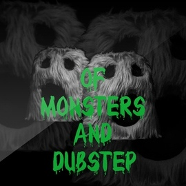Dubstep Hitz альбом Of Monsters and Dubstep