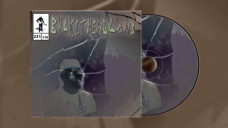 Buckethead - Pike 231 - Drift