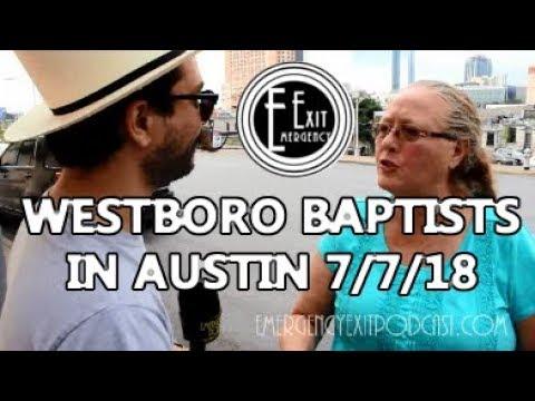 Westboro Baptist Church Pickets the Episcopalians - Austin, Texas 07-07-2018