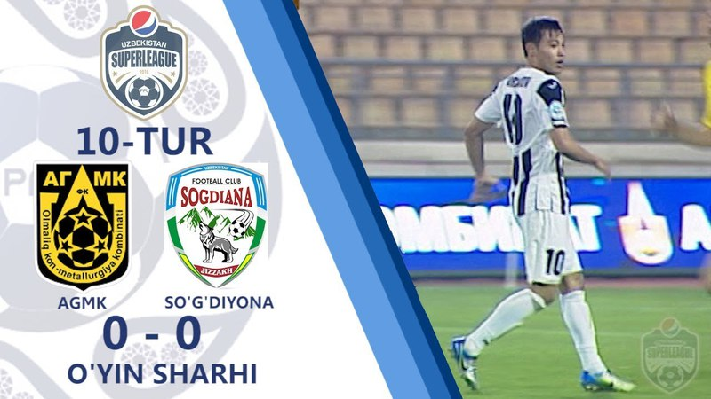 Superliga. 10-tur. AGMK - Sog'diyona - 0:0   O'yin sharhi (05.05.2018)