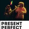 3 января - Present Perfect Band @ Fish Fabrique