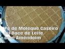 PÉ DE MOLEQUE CASEIRO (OU DOCE DE LEITE COM AMENDOIM) 3 INGREDIENTES - SÓ RECEITAS