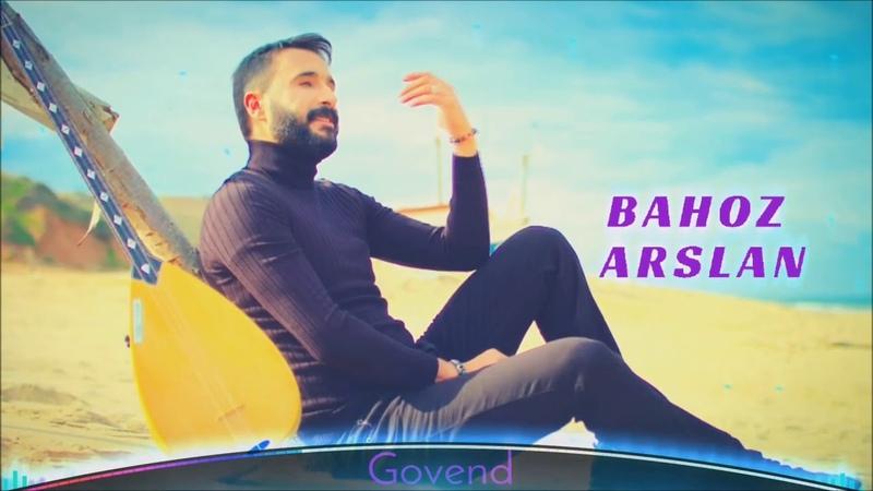 Bahoz Arslan - Govend 2018