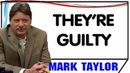 Mark Taylor November 11 2018 — THEY'RE GUILTY — Mark Taylor Update 11 11 2018