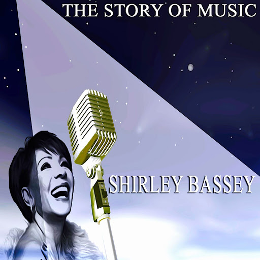Shirley Bassey альбом The Story of Music (Only Original Songs)