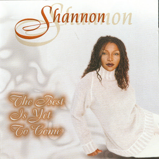 Shannon альбом The Best Is Yet To Come