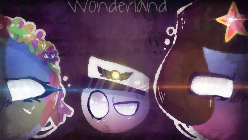WONDERLAND • animation meme•Countryballs|Ukraine▪Crimea▪Russia▪DPR and LPN!EPILEPSY WARNING!ЧИТ ОПИС