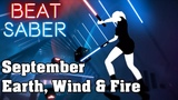 Beat Saber - September - Earth, Wind &amp Fire (custom song) FC