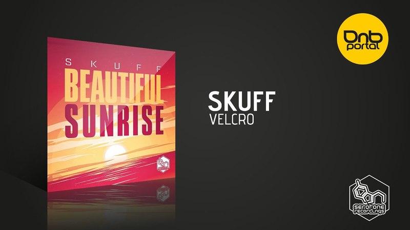 Skuff - Velcro [Serotone Recordings]