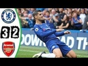 Chelsea vs Arsenal 3-2 All Goals Highlights 2018 HD