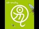Dredg - Hung Over On A Tuesday