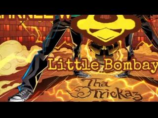 Tha Trickaz - Little Bombay (LARNEL W Trap Festival Remix)