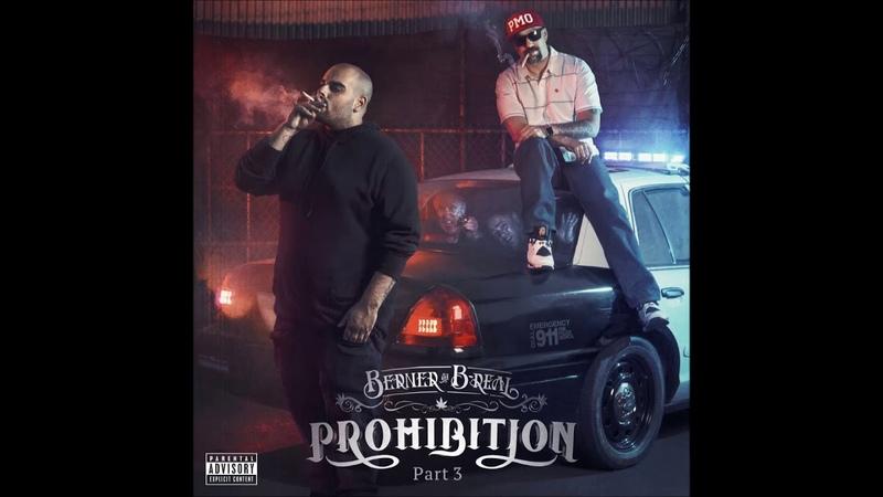 Berner B-Real - Prohibition Part 3 Full Album » Freewka.com - Смотреть онлайн в хорощем качестве