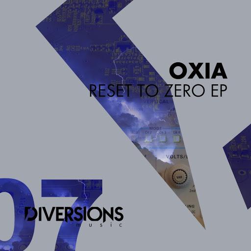 Oxia альбом Reset to Zero EP