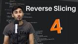 Hour of Python - Coding Challenge 4 Reverse Slicing