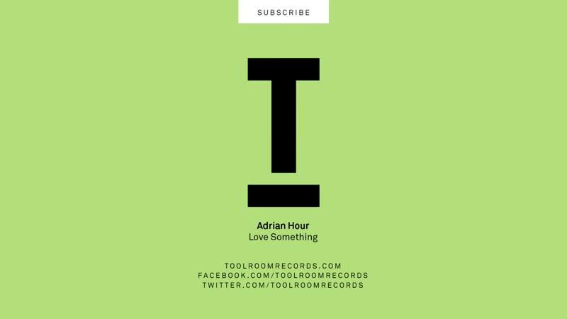 Adrian Hour - Love Something