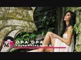 Laura Cazac &amp MD Dj - Opa Opa (Remaster 2019)