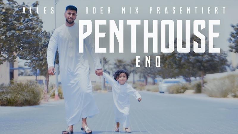 ENO - Penthouse (Official Video) ► Prod. von Slembeatz