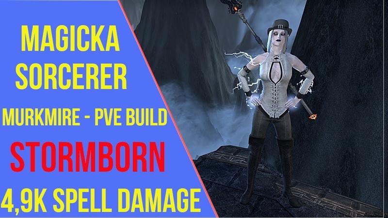 ESO - Magicka Sorcerer PVE Build Stormborn - Murkmire