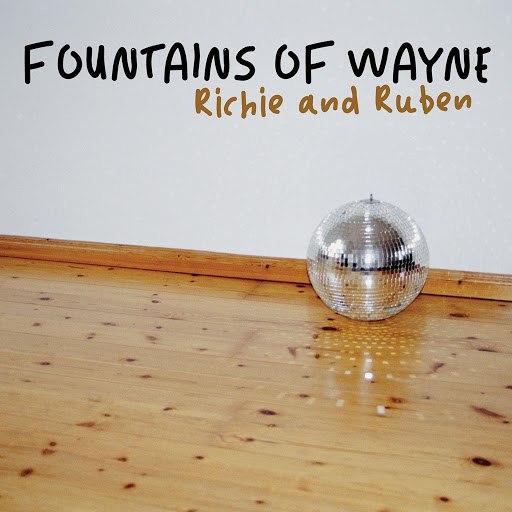 Fountains Of Wayne альбом Richie & Ruben