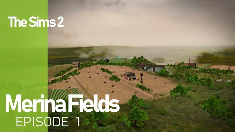 The Sims 2 Merina Fields - Ep. 1 - New neighborhood