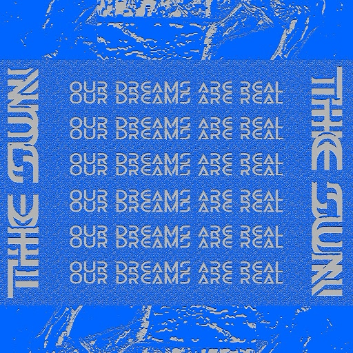 The Sun альбом Our Dreams Are Real