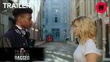 Marvel's Cloak & Dagger | Connections Trailer | Freeform