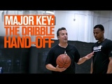 MAJOR KEY To Dribble Hand Off with Coach Nick