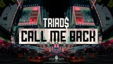 TRIAD$ Call Me Back (ft. Bones)
