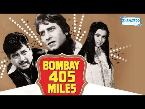 Bombay 405 Miles - Vinod Khanna - Shatrughan Sinha - Zeenat Aman - Hindi Full Movie