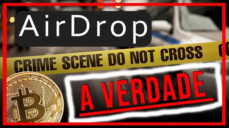 🔴 AirDrop Será Que Vale A Pena? Pode ser o Novo Bitcoin!🏆