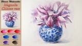 Magnolia, Chinese vase - Flowers, Still Life Watercolors (wet-in-wet, Arches)NAMIL ART