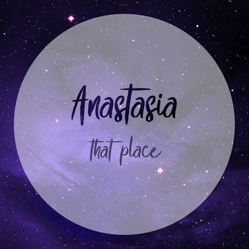 ANASTASIA альбом That Place