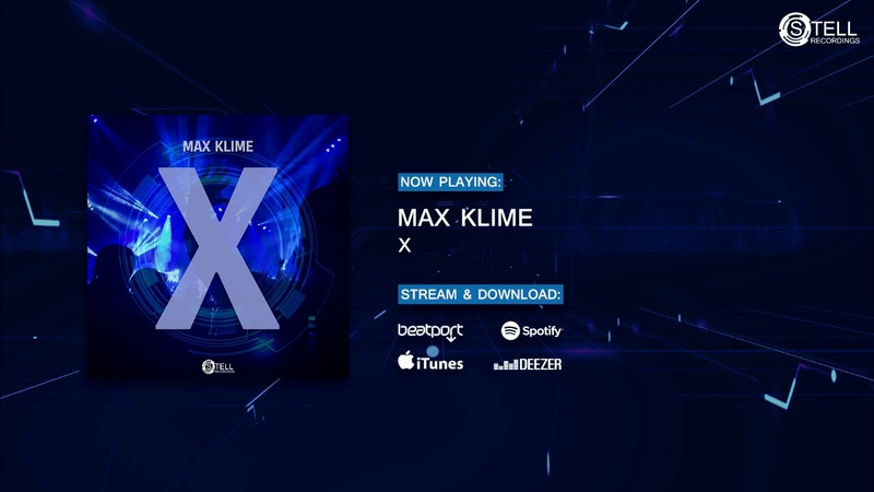 Max Klime - X (Preview) [Stell Recordings]