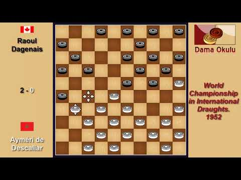 Ayméri de Descallar (MAR) - Raoul Dagenais (CAN). Draughts World Championship. 1952.
