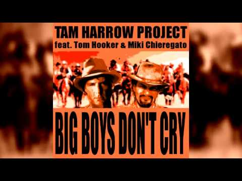 Tam Harrow project feat Tom Hooker Big Boys Don't Cry from the next album PRETTY UGLY