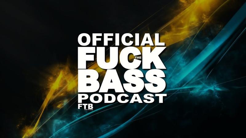 1 OFFICIAL FUCK THE BASS PODCAST | DAWKA NAJLEPSZEJ KLUBOWEJ MUZY! (PAWLUSFTB MIX)