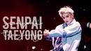 ⌈ FMV ⌋ taeyong - senpai