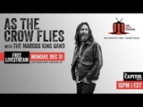 As The Crow Flies w The Marcus King Band 123118 10PM ET The Capitol Theatre Full Show