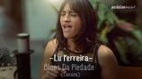 Lu Ferreira - Blues Da Piedade (Cazuza)
