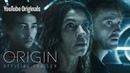 Origin Official Trailer featuring Tom Felton and Natalia Tena