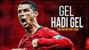 Cristiano Ronaldo • Gel Hadi Gel (Enes Batur feat. Kaya) • 2018