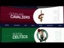 Boston Celtics vs Cleveland Cavaliers (25.05.2018)