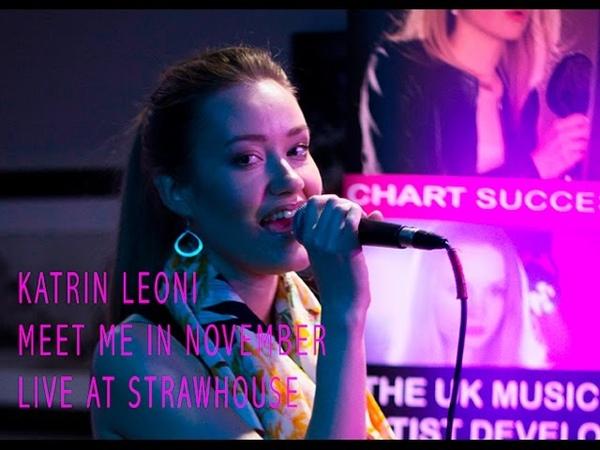 Katrin Leoni Meet me In November Acoustic Live version