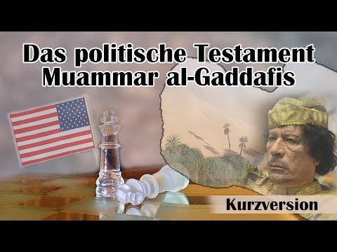 Das politische Testament Muammar al-Gaddafis   01.07.2018   www.kla.tv/12661