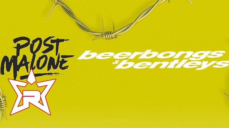 Post Malone - Blame It On Me (beerbongs bentleys)