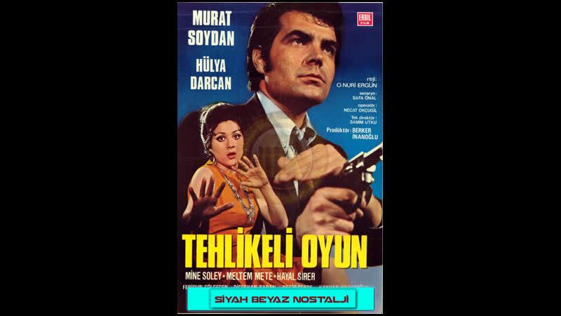 Tehlikeli Oyun - Murat Soydan _ Hülya Darcan (1970 - 79 Dk)