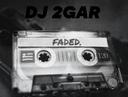 DJ 2GAR ZHU FADED MIX