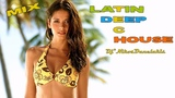 Latin~Deep~Tech House Mix ~ Dj Nikos Danelakis # Best of House #