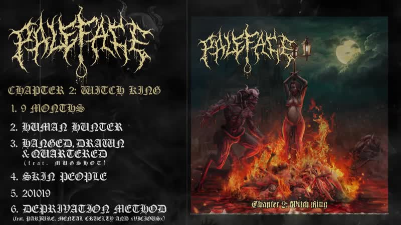 PALEFACE CHAPTER 2 WITCH KING 2019